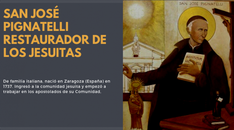 San José Pignatelli, Restaurador de los Jesuitas.